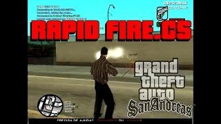 RAPID FIRE (TIROS RAPIDOS ) MOD CLEO || GTA/SAMP