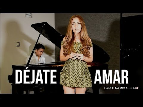 Dejate Amar - Grupo Intocable (Carolina Ross Cover)