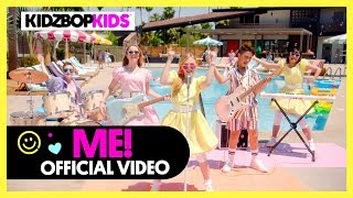 KIDZ BOP Kids - ME! (Official Music Video)