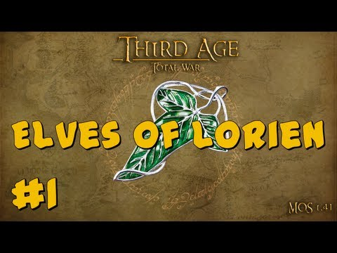 Third Age Total War: Elves of Lórien Part 1 ~ Elven Expansion!