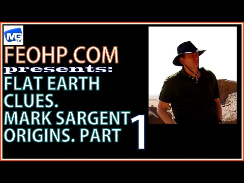 MARK SARGENT FLAT EARTH CLUES ORIGINS 1: mirrored by TIM OZMAN, INFINITE PLANE SOCIETY RADIO CHANNEL thumbnail