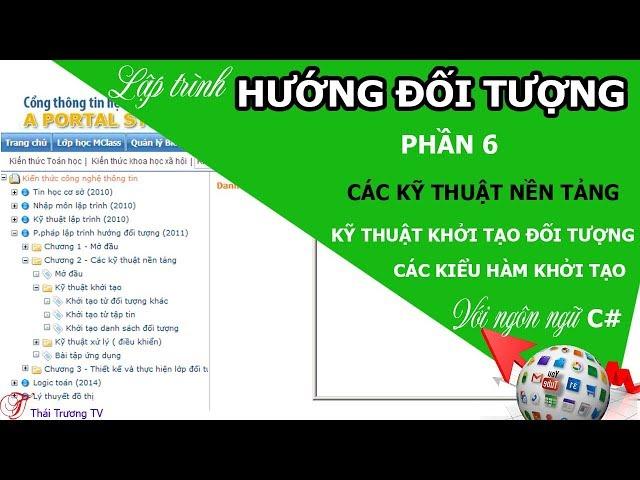 ✅Lập trình Hướng đối tượng P6 | Kỹ thuật khởi tạo đối tượng | Thái Trương TV✍