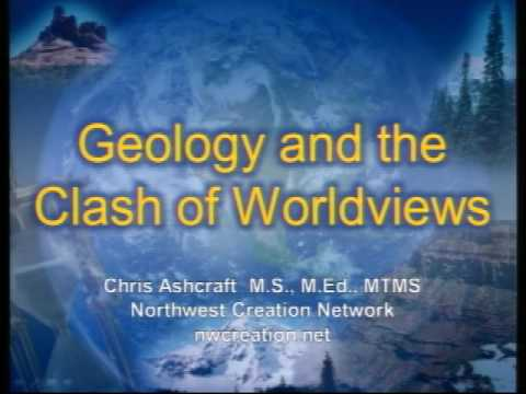 Geology and the Clash of Worldviews