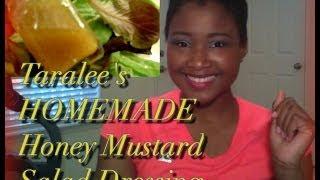 How To Make Make A Healthy Homemade Honey Mustard Salad Dressing