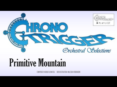 Chrono Trigger - Primitive Mountain (Orchestral Remix) mp3