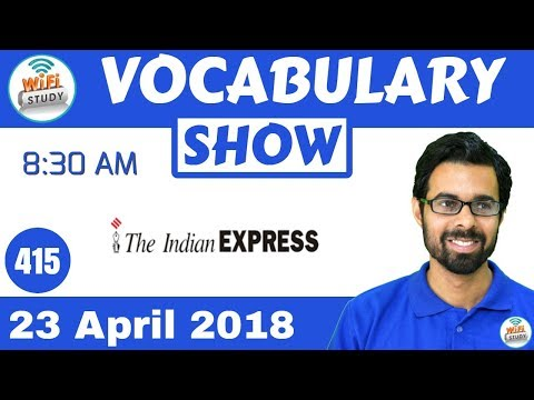 8:30 AM - Daily The Hindu Vocabulary with Tricks (23rd April, 2018)   Day #415