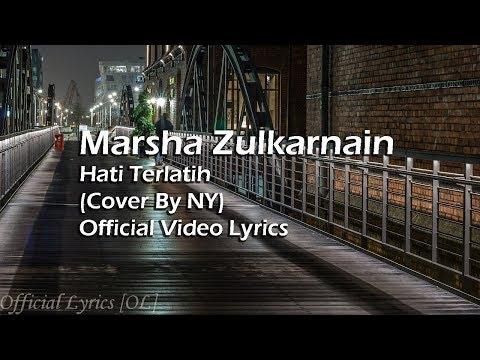 Marsha Zulkarnain - Hati Terlatih Lyrics [Cover By NY]