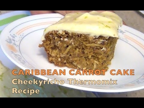 Caribbean Carrot Cake Cheekyricho Cooking Thermomix Video Recipe Ep. 1,182