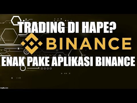 Cara Trading Bitcoin & Cryptocurrency Di Binance (Aplikasi Android)