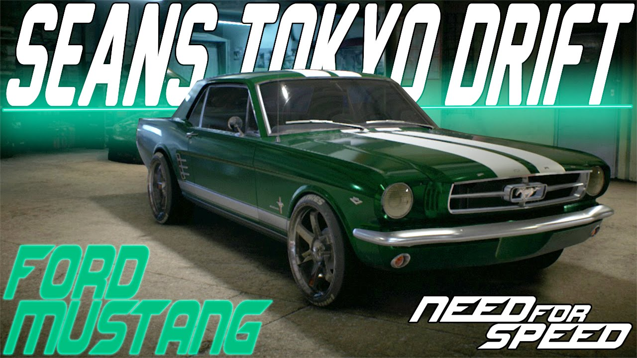 Need For Speed 2015 : SEAN'S TOKYO DRIFT FORD MUSTANG CUSTOMIZATION ...