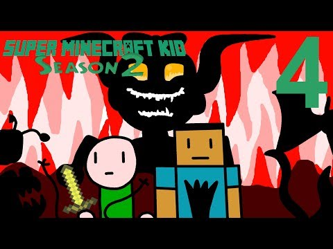 Super Minecraft Kid RE-ANIMATED Season 2 Episode 4: Trips through Hell