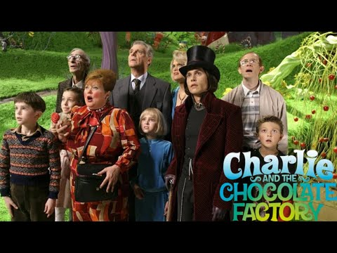 REVIEW: Charlie and the Chocolate Factory (2005) | Amy McLean
