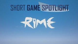 RiME - Short Game Spotlight