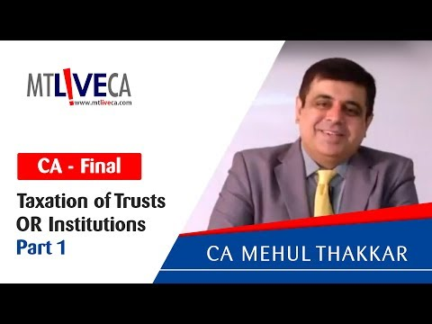 Taxation of Trusts OR Institutions_Part 1