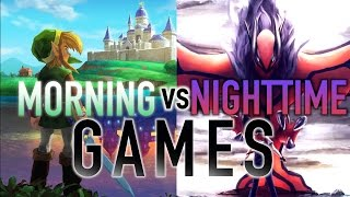MORNING vs NIGHTTIME GAMES - Good Morning Gamer