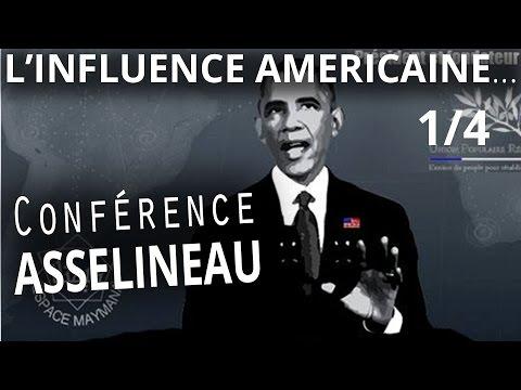 L'influence américaine dans les organisations internationales (Partie 1/4) - François Asselineau