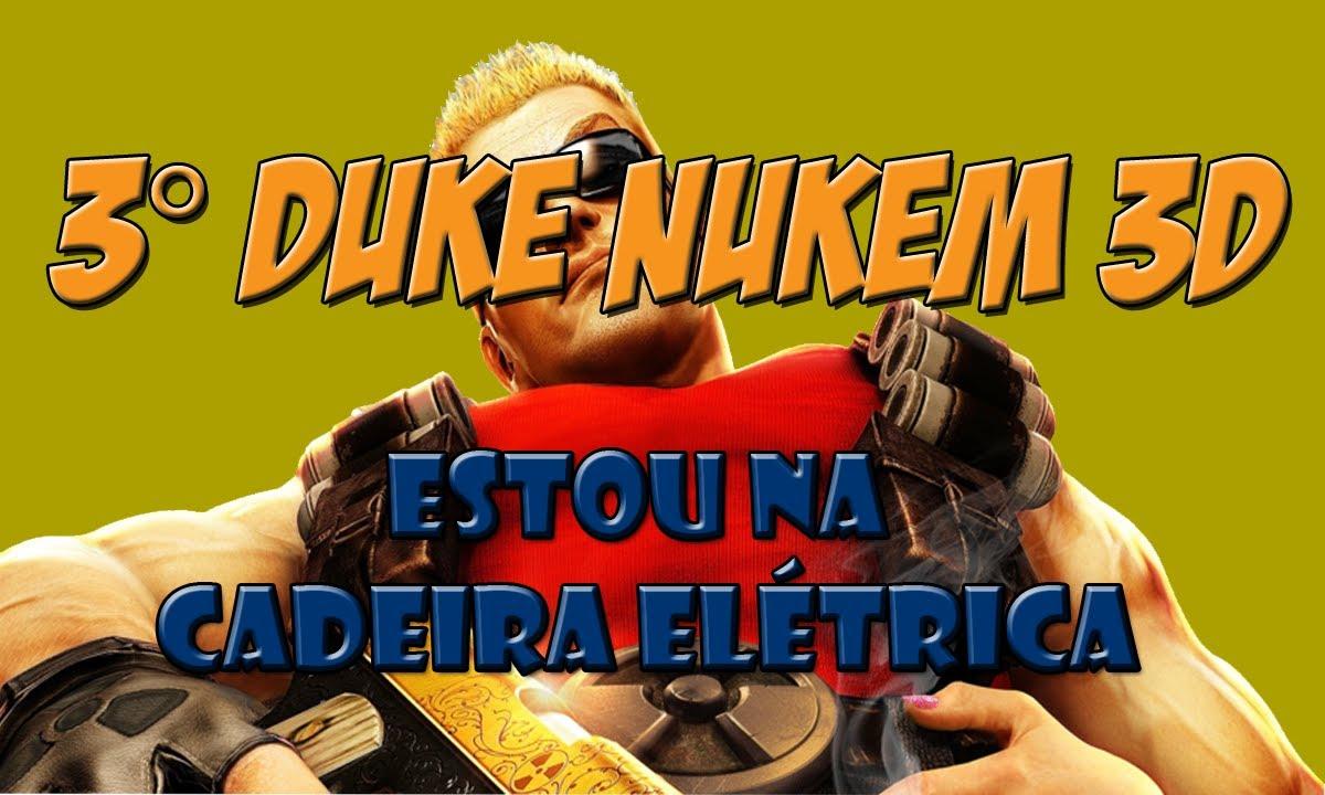 e7f8f0948 3  Duke Nukem 3D - Estou na cadeira elétrica  - . Camisa no Controle