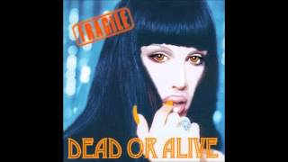 Dead or Alive - You Spin Me Round (Like a Record) [2000 Remix]