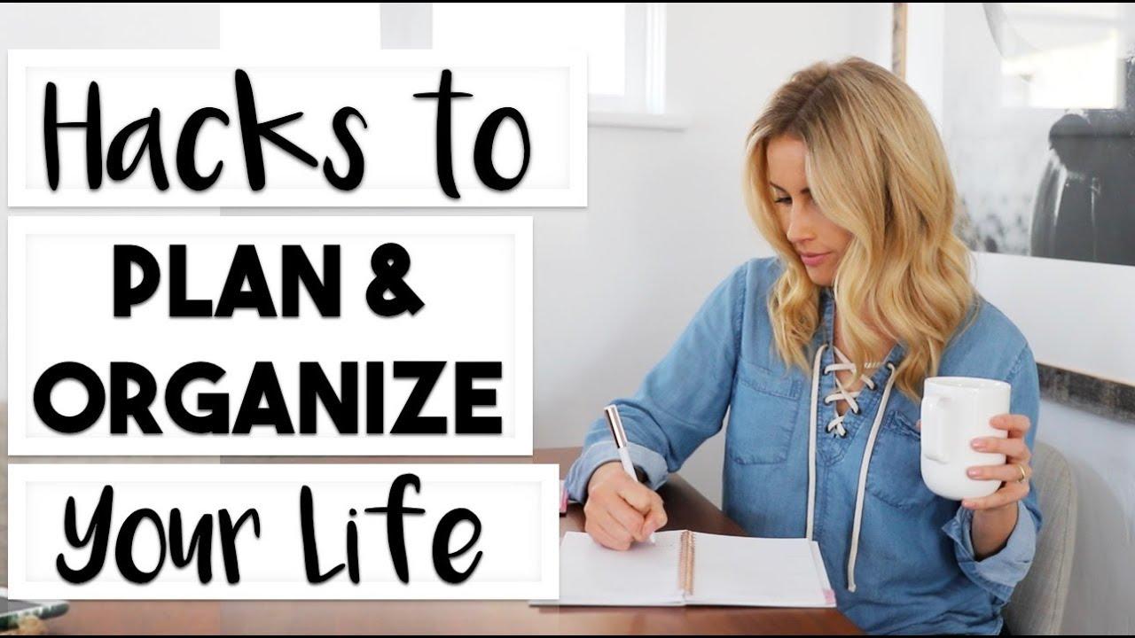 Download ORGANIZE: 6 Hacks to Plan and Organize Your Life | #LIFEGOALS