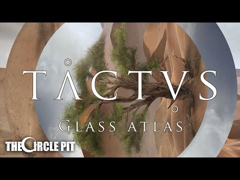 Tactus - Glass Atlas (Official)