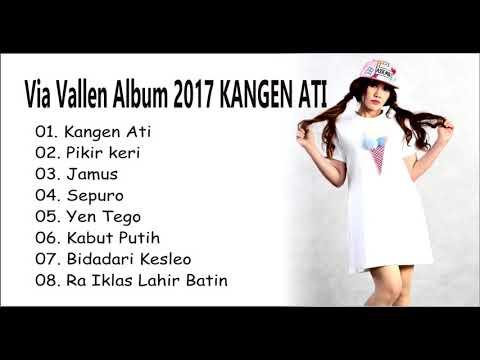 Via Vallen FULL Album 2017 KANGEN ATI - PIKIR KERI
