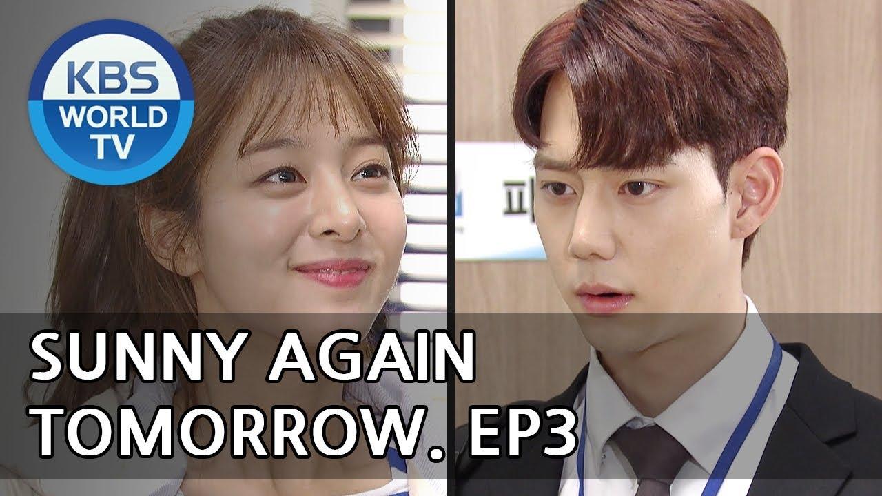 Sunny Again Tomorrow | 내일도 맑음 - Ep 3 [SUB : ENG,CHN,IND / 2018 05 15]