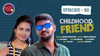 Friday Fun Episode - 50 || Childhood Friend || Mahesh Vitta