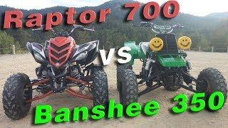 Raptor 700 vs Banshee 350