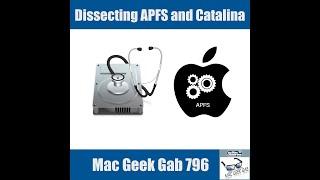 APFS with Mike Bombich –Mac Geek Gab 796