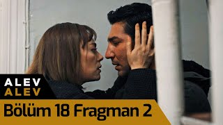 Alev Alev 18. Bölüm 2. Fragman