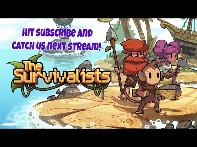 NtK Plays: The Survivalists | Monkeying Around
