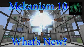 Mekanism Version 10 - What's Changed