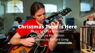 Christmas Time is Here - arrangement by Richard Greig