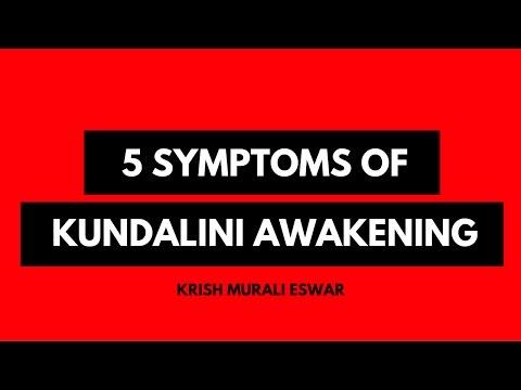 What are the symptoms of Kundalini Awakening?