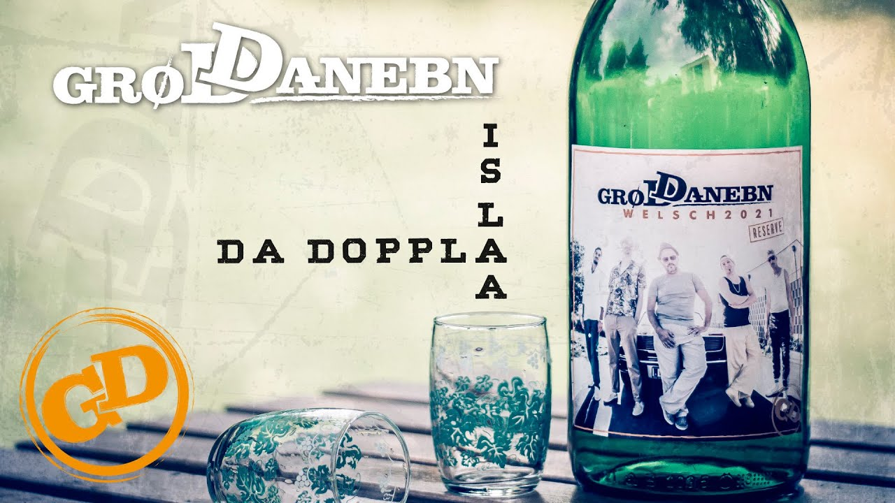 GROD DANEBN - DA DOPPLA IS LAA (offizielles Video)