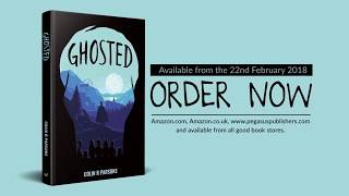 Book Teaser Trailer: Ghosted By Colin R. Parsons