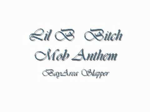Lil B - Bitch Mob Anthem (New 2011 Exclusive)