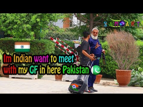 Im Indian want to meet with GF in Pakistan || social experiment || sam art ||