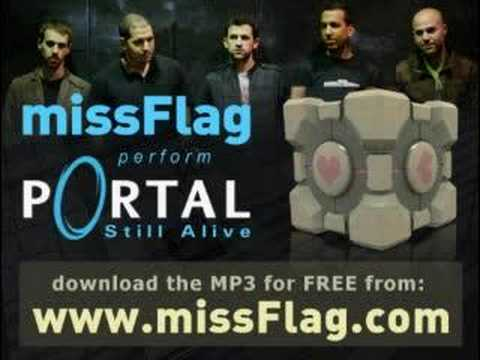 missFlag - Still Alive (Portal) HIGH QUALITY