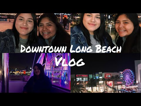 VLOG| downtown Long Beach with my bestf