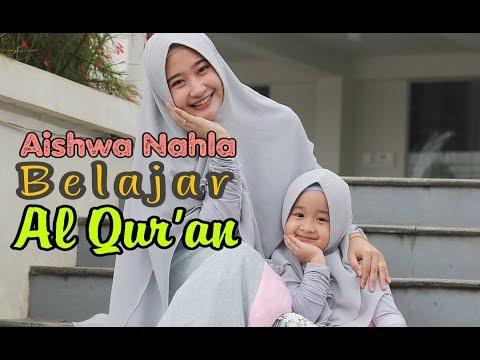 Lucunya Aishwa Nahla Balita Shalawat Belajar Murotal Al Qur An