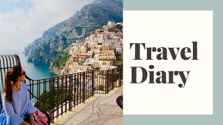 TRAVEL DIARY - SORRENTO CAPRI POSITANO