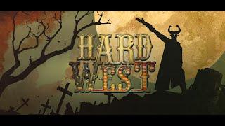 Hard West Launch Trailer