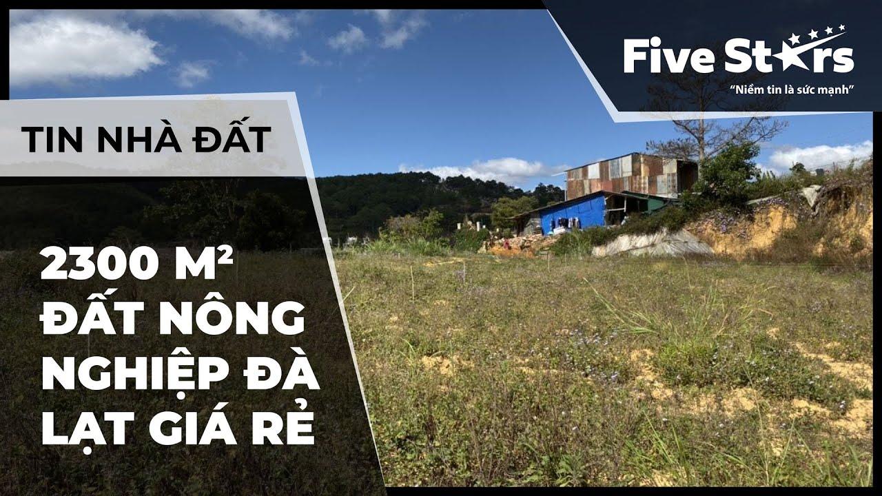 Nhà đất Đà Lạt 04/01/2020: 2300 m2 đất nông nghiệp Đà Lạt