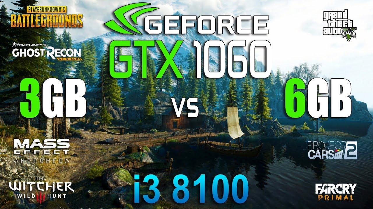 GTX 1060 3GB vs 6GB Test in 7 Games (i3 8100)