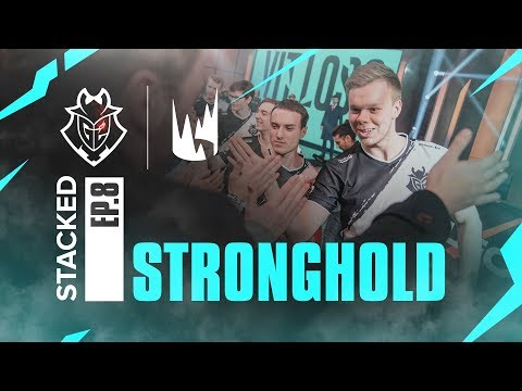 STACKED Ep. 8 - Stronghold | G2 League of Legends thumbnail