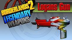 BORDERLANDS 2 | *Logans Gun* Legendary Weapons Guide