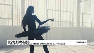 """Bob Sinclar : """"I Believe, le nouveau single du célèbre DJ français"""