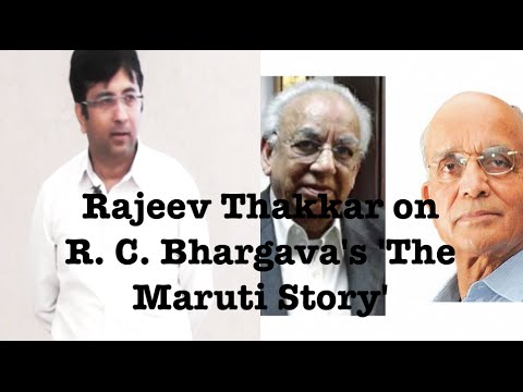 Mr. Rajeev Thakkar on R. C. Bhargava's 'The Maruti Story'