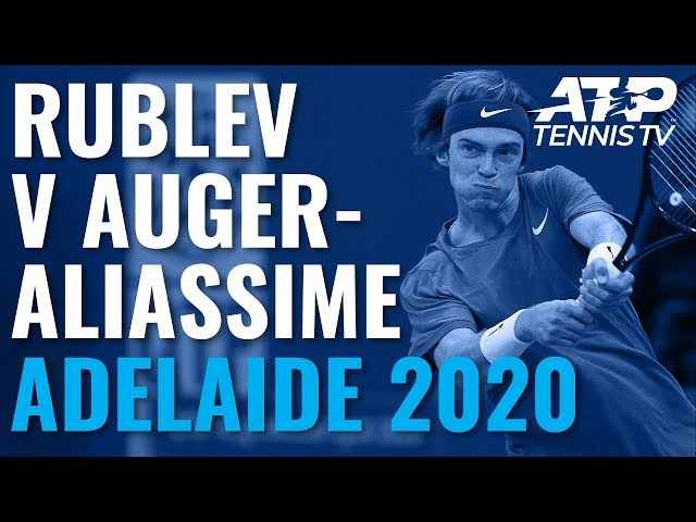 Andrey Rublev vs Felix Auger-Aliassime: Great Shots & Drama   Adelaide 2020
